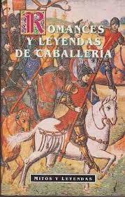 Portada de ROMANCES Y LEYENDAS DE CABALLERÍA