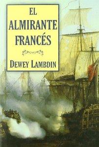 Portada de EL ALMIRANTE FRANCES (ALAN LEWRIE # 2)