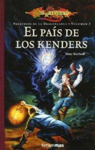 Portada de EL PAÍS DE LOS KENDERS (PRELUDIOS I DE DRAGONLANCE #2)