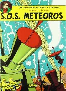 S.O.S METEOROS ( LAS AVENTURAS DE BLAKE Y MORTIMER#5)
