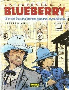 LA JUVENTUD DE BLUEBERRY. TRES HOMBRES PARA ATLANTA (BLUEBERRY#33)