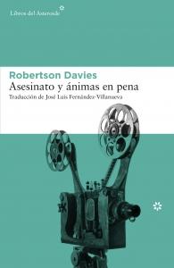 ASESINATO Y ÁNIMAS EN PENA (TRILOGÍA DE TORONTO #1)