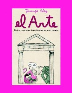 Portada de EL ARTE. CONVERSACIONES IMAGINARIAS CON MI MADRE.