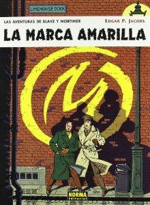 LA MARCA AMARILLA ( LAS AVENTURAS DE BLAKE Y MORTIMER#3)
