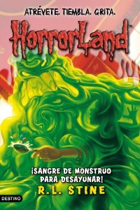 HORRORLAND 3. ¡SANGRE DE MONSTRUO PARA DESAYUNAR!