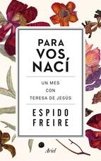 PARA VOS NACI: UN MES CON TERESA DE JESÚS