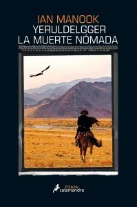 Portada de LA MUERTE NÓMADA (YERULDELGGER #3)