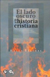 Portada de EL LADO OSCURO DE LA HISTORIA CRISTIANA