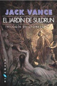 EL JARDÍN DE SULDRUN (TRILOGÍA DE LYONESSE #1)