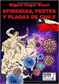 Portada de EPIDEMIAS, PESTES Y PLAGAS DE CHILE