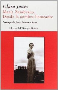 Portada de MARIA ZAMBRANO. DESDE LA SOMBRA LLAMEANTE