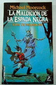 LA MALDICIÓN DE LA ESPADA NEGRA (ELRIC DE MELNIBONÉ#7)