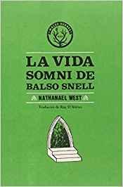LA VIDA SOMNI DE BALSO SNELL