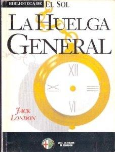LA HUELGA GENERAL
