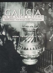 Portada de GALICIA EN BLANCO Y NEGRO
