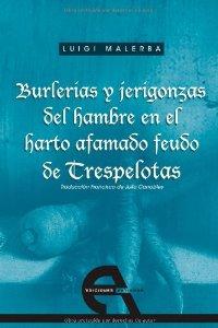 Portada de BURLERÍAS Y JERIGONZAS EN EL HARTO AFAMADO FEUDO DE TRESPELOTAS