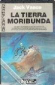 Portada de LA TIERRA MORIBUNDA (LA TIERRA MORIBUNDA #1)