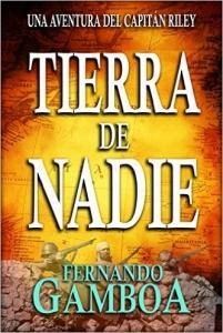 Portada de TIERRA DE NADIE: UNA AVENTURA DEL CAPITÁN RILEY