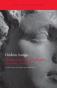 Portada de EL UNIVERSO DE LOS GRIEGOS. ACTUALIDAD Y DISTANCIAS