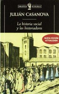 Portada de LA HISTORIA SOCIAL Y LOS HISTORIADORES: ¿CENICIENTA O PRINCESA?