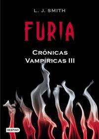 FURIA (CRÓNICAS VAMPÍRICAS #3)
