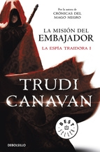 LA MISIÓN DEL EMBAJADOR (LA ESPÍA TRAIDORA #1)