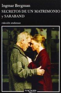 SECRETOS DE UN MATRIMONIO Y SARABAND