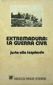 Portada de EXTREMADURA: LA GUERRA CIVIL