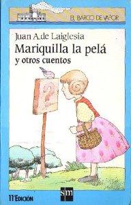 Portada de MARIQUILLA LA PELÁ Y OTROS CUENTOS