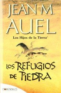 Portada de LOS REFUGIOS DE PIEDRA (LOS HIJOS DE LA TIERRA #5)