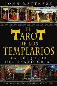 Portada de EL TAROT DE LOS TEMPLARIOS. LA BÚSQUEDA DEL SANTO GRIAL