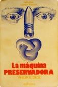 LA MÁQUINA PRESERVADORA