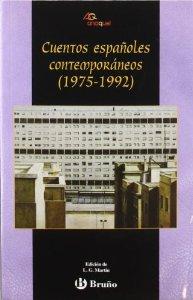 CUENTOS ESPAÑOLES CONTEMPORÁNEOS (1975-1992)