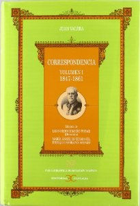CORRESPONDENCIA. VOLUMEN I (1847-1861)