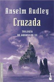 CRUZADA (TRILOGÍA AQUASILVA #3)