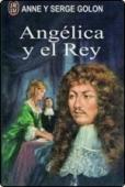 ANGÉLICA Y EL REY (ANGÉLICA # 3)