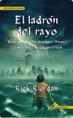 Portada de EL LADRÓN DEL RAYO (PERCY JACKSON Y LOS DIOSES DEL OLIMPO#1)