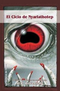 EL CICLO DE NYARLATHOTEP