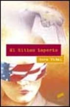 EL ULTIMO IMPERIO: ENSAYOS 1992-2001