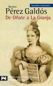 DE OÑATE A LA GRANJA (EPISODIOS NACIONALES III #3)