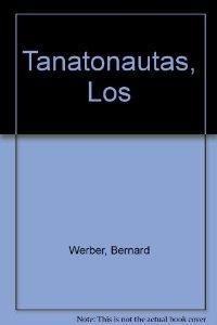 LOS TANATONAUTAS