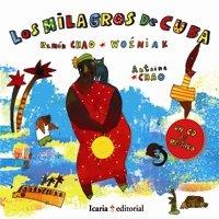 Portada de LOS MILAGROS DE CUBA. INCLUYE CD