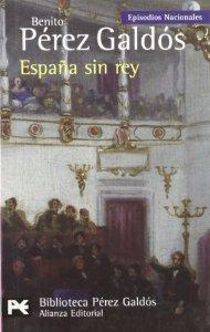 EPISODIOS NACIONALES. SERIE FINAL: ESPAÑA SIN REY