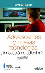 Portada de ADOLESCENTES Y NUEVAS TECNOLOGÍAS