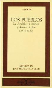 LOS PUEBLOS. LA ANDALUCÍA TRÁGICA Y OTROS ARTÍCULOS