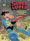 LOS PETISOS CARAMBANALES Y OTRAS PETISOPERÍAS (SUPERLÓPEZ#15)