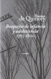 BOSQUEJOS DE INFANCIA Y ADOLESCENCIA. 1785-1800