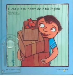 Portada de LUCAS Y LA MUDANZA DE LA TÍA REGINA