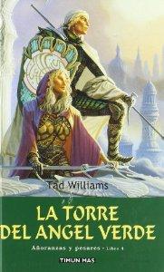 LA TORRE DEL ÁNGEL VERDE (AÑORANZAS Y PESARES #4)
