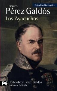 LOS AYACUCHOS (EPISODIOS NACIONALES III #9)